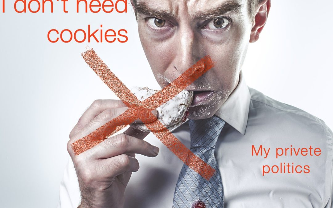 No cookies and privacy politics